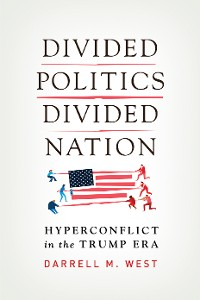 Cover Divided Politics, Divided Nation