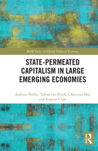 Cover State-permeated Capitalism in Large Emerging Economies