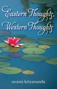 Cover Eastern Thoughts, Western Thoughts