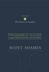 Cover Philosophical Analysis in the Twentieth Century, Volume 1