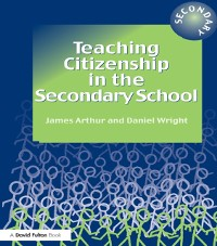 Cover Teaching Citizenship in the Secondary School