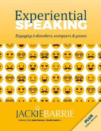 Cover Experiential Speaking: Engaging Icebreakers, Energisers & Games