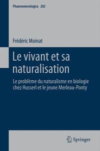 Cover Le vivant et sa naturalisation