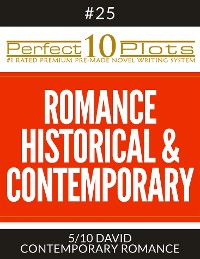 "Cover Perfect 10 Romance Historical & Contemporary Plots #25-5 ""DAVID – CONTEMPORARY ROMANCE"""