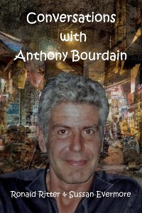 Cover Conversations with Anthony Bourdain