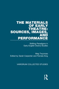 Cover Materials of Early Theatre: Sources, Images, and Performance