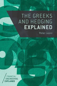 Cover The Greeks and Hedging Explained