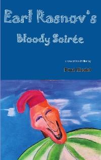 Cover Earl Rasnov's bloody Soiree