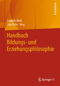 Cover Handbuch Bildungs- und Erziehungsphilosophie