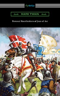 Cover Personal Recollections of Joan of Arc