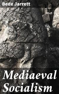Cover Mediaeval Socialism