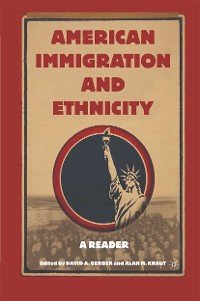 Cover American Immigration and Ethnicity
