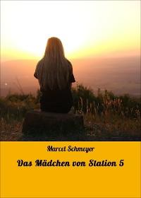 Cover Das Mädchen von Station 5