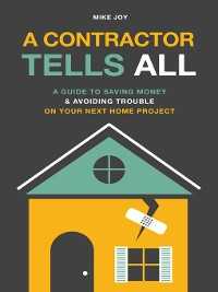 Cover A Contractor Tells All