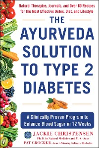 Cover The Ayurveda Solution to Type 2 Diabetes