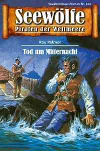 Cover Seewölfe - Piraten der Weltmeere 512