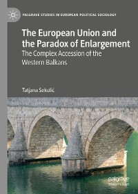 Cover The European Union and the Paradox of Enlargement