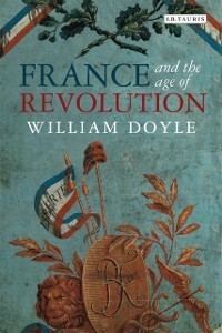 Cover France and the Age of Revolution