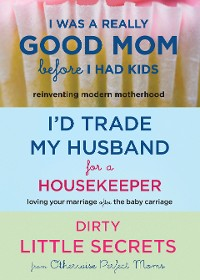 Cover I'd Trade My Husband/Good Mom 3 for 2 Bundle