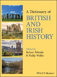 Cover A Dictionary of British and Irish History