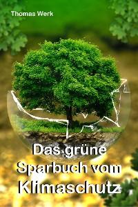Cover Das grüne Sparbuch vom Klimaschutz
