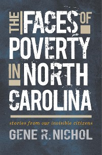 Cover The Faces of Poverty in North Carolina