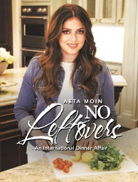 Cover No Leftovers- an International Dinner Affair