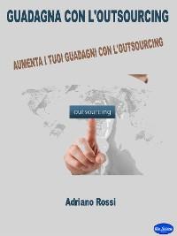 Cover Guadagna con l'outsourcing