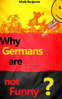 Cover Why Germans are not Funny?