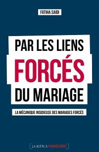 Cover Par les liens forcés du mariage
