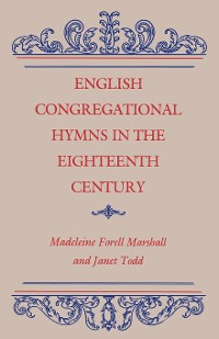 Cover English Congregational Hymns in the Eighteenth Century