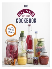 Cover The Kilner Cookbook