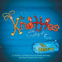 Cover The Knotties with Knots of Fun