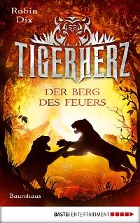 Cover Tigerherz - Der Berg des Feuers