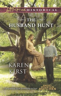 Cover Husband Hunt (Mills & Boon Love Inspired Historical) (Smoky Mountain Matches, Book 4)