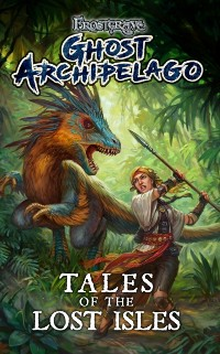 Cover Frostgrave: Ghost Archipelago: Tales of the Lost Isles