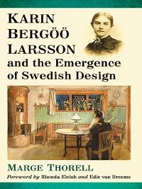 Cover Karin Bergoo Larsson and the Emergence of Swedish Design