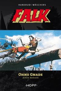 Cover Falk 7: Ohne Gnade