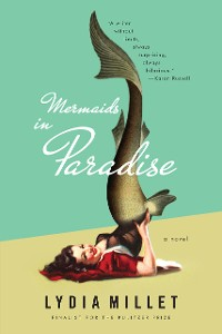 Cover Mermaids in Paradise: A Novel