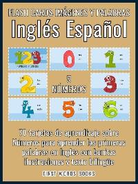 Cover 5 - Números - Flash Cards Imágenes y Palabras Inglés Español