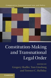 Cover Constitution-Making and Transnational Legal Order