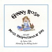 Cover Ginny Rose and Her Most Unspectacular Day