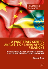 Cover A Post State-Centric Analysis of China-Africa Relations