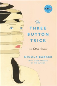 Cover Three Button Trick And Other Stories
