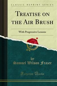 Cover Treatise on the Air Brush