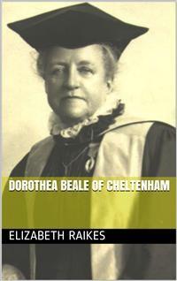Cover Dorothea Beale of Cheltenham