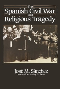 Cover The Spanish Civil War as a Religious Tragedy
