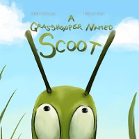Cover A Grasshopper Named Scoot