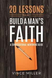 Cover 20 Lessons That Build a Man's Faith