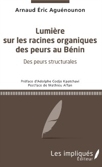 Cover Lumiere sur les racines organiques des peurs au Benin